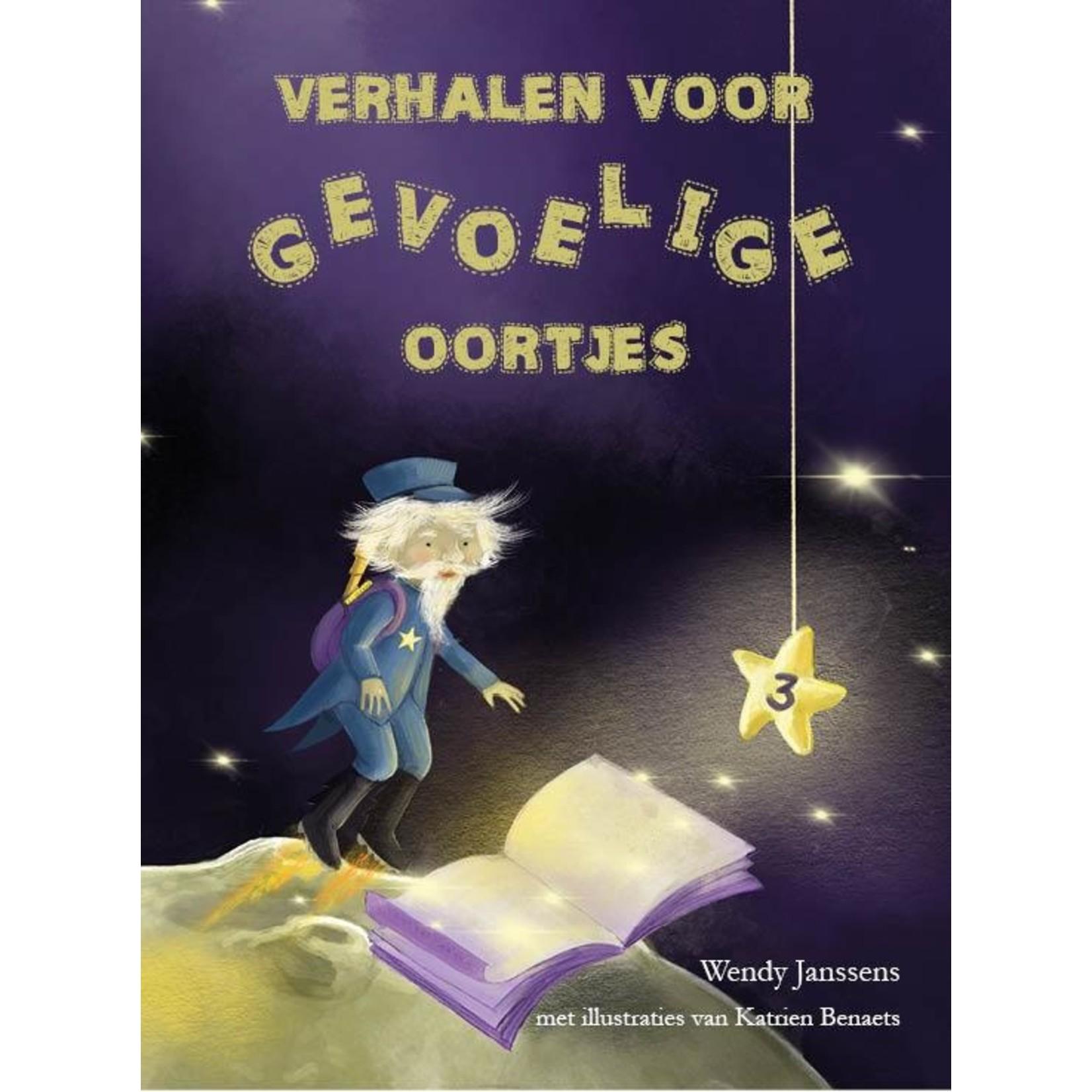 Verhalen voor gevoelige oortjes deel 3 - Wendy Janssens