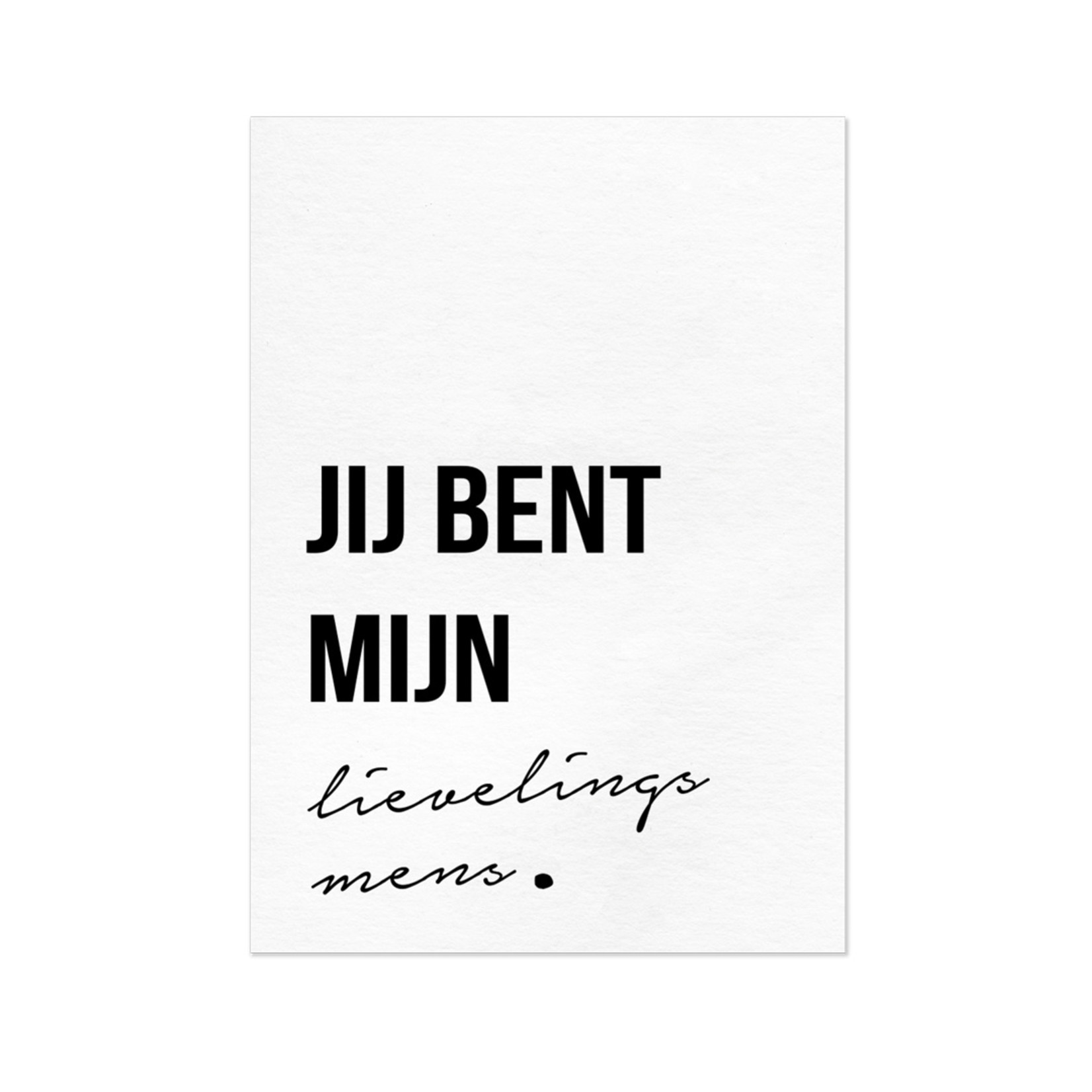 Lievelingsmens zwart wit - Letters and lines