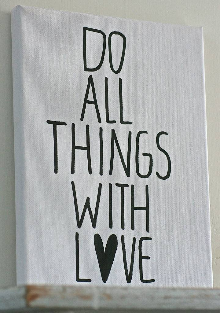 Schilderij canvas 18x24cm - Do All things with Love`
