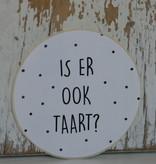 Ronde sticker 'Is er ook taart' wit/zwart, 10st