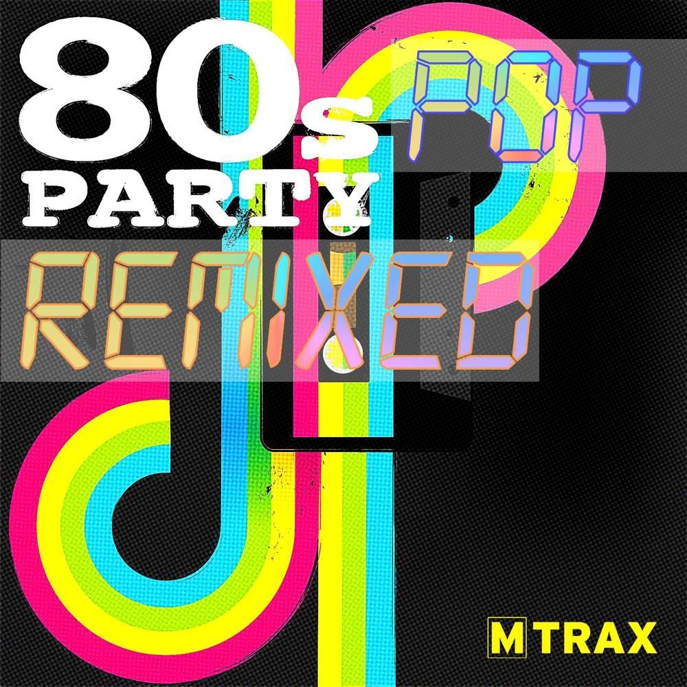 multitrax 80s Pop Party Remixed