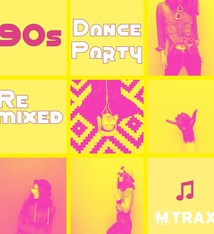multitrax 90s Dance Party Remixed