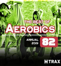 multitrax Aerobics 82 Best of / Annual 2019 (triple CD)