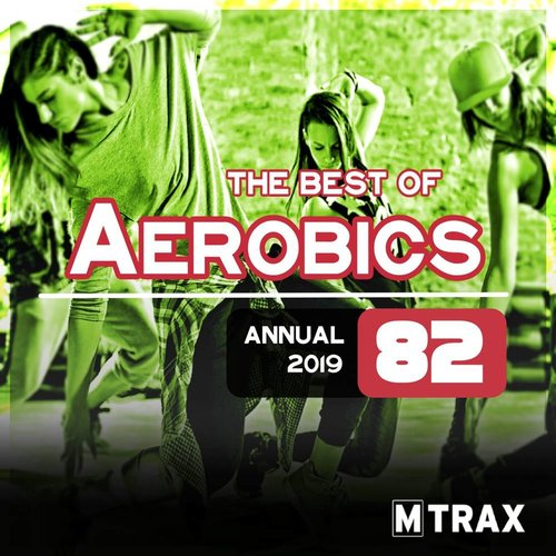multitrax Aerobics 82 Best of / Annual 2019 (triple CD)
