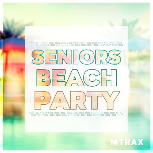 multitrax Seniors Beach Party (Single CD)