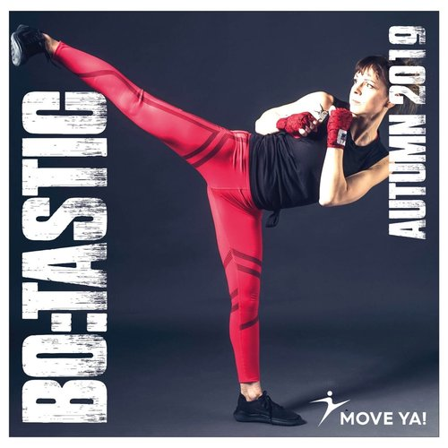 Move Ya! #05 BoTastic - Autumn 2019 - 160BPM