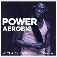 Power Aerobic 20 Years Survivor - CD