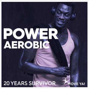 Move Ya! #06 Power Aerobic 20 Years Survivor - CD