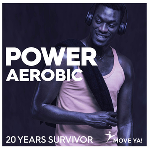 Move Ya! Power Aerobic 20 Years Survivor - CD