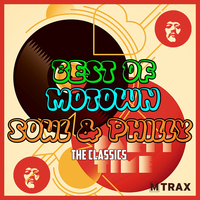 Best of Motown, Soul & Philly - The Classics (Single CD)