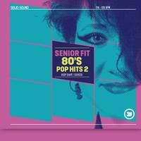SENIOR FIT 80s Pop Hits 2 - CD