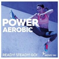 Power Aerobic Ready! Steady! Go!- CD