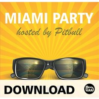 MIAMI PARTY - hosted by Pitbull - MP3