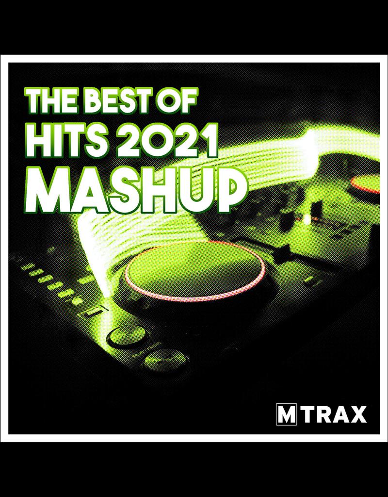 multitrax Best of Hits 2021 Mashup