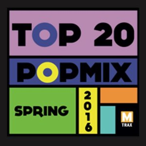 multitrax Top 20 Popmix Spring 2016