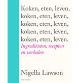 Nigella Lawson Nigella Lawson, Koken, eten, leven