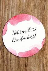 "50 Sticker  Aquarell rosa ""Schön, dass Du da bist!"""