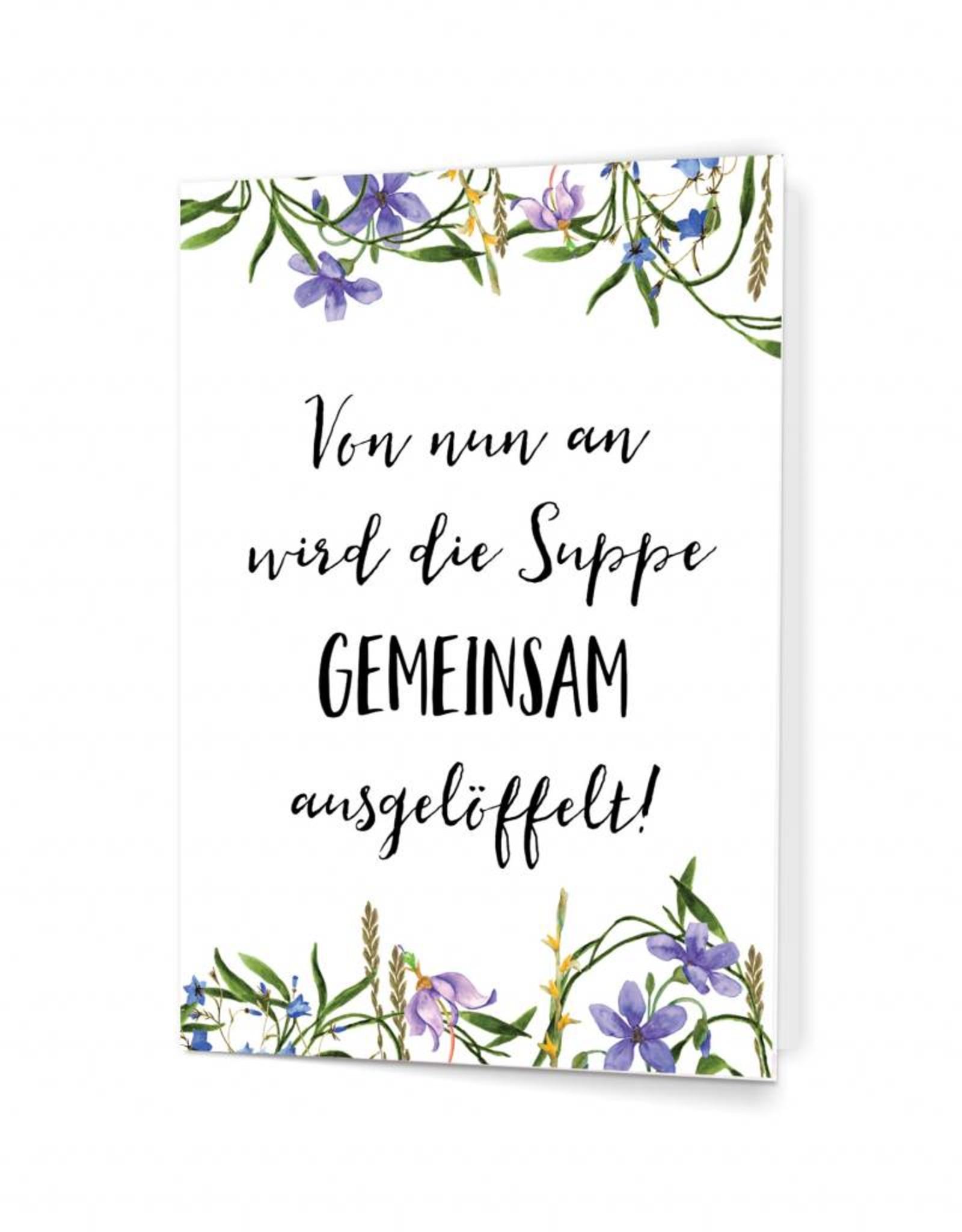 """Glückwunschkarte Hochzeit """"Suppe auslöffeln"""""""