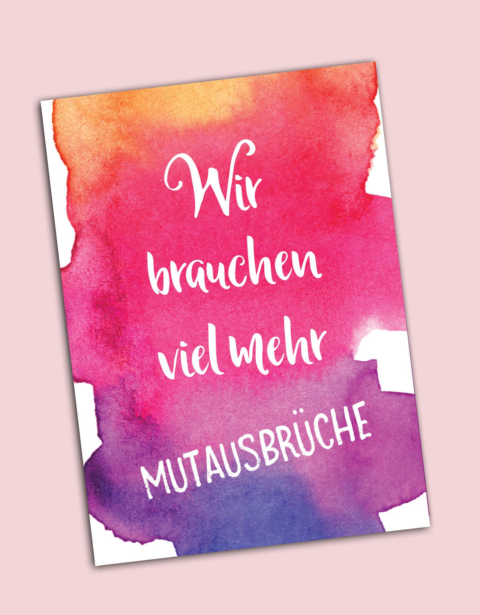 """Postkarte Spruch """"Mutausbrüche"""""""