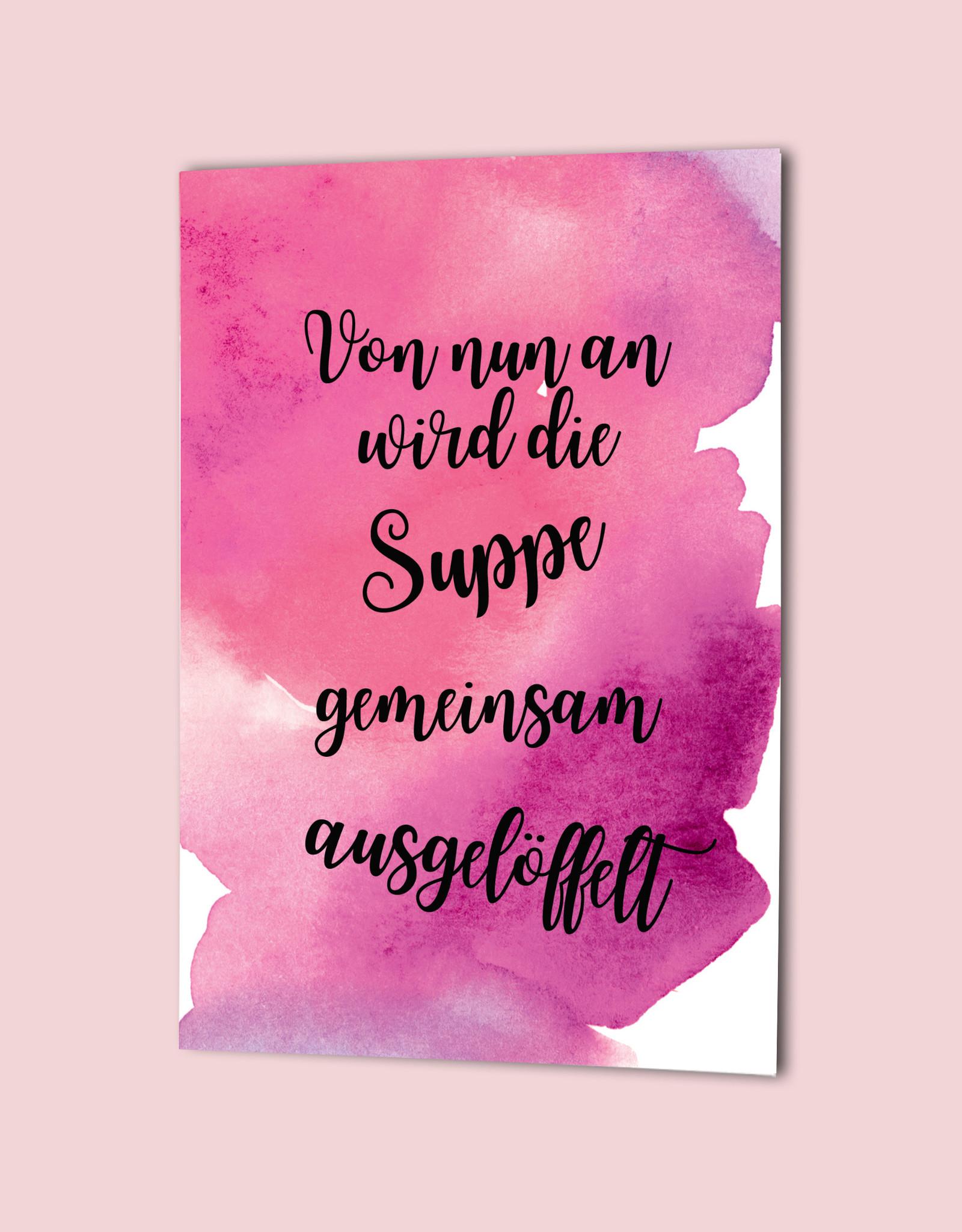 "Glückwunschkarte Hochzeit  ""Suppe auslöffeln"" AQUARELL"
