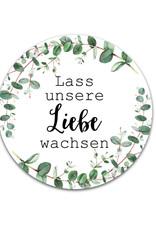 """50 Sticker """"Lass unsere Liebe wachsen!"""" EUCALYPTUS"""