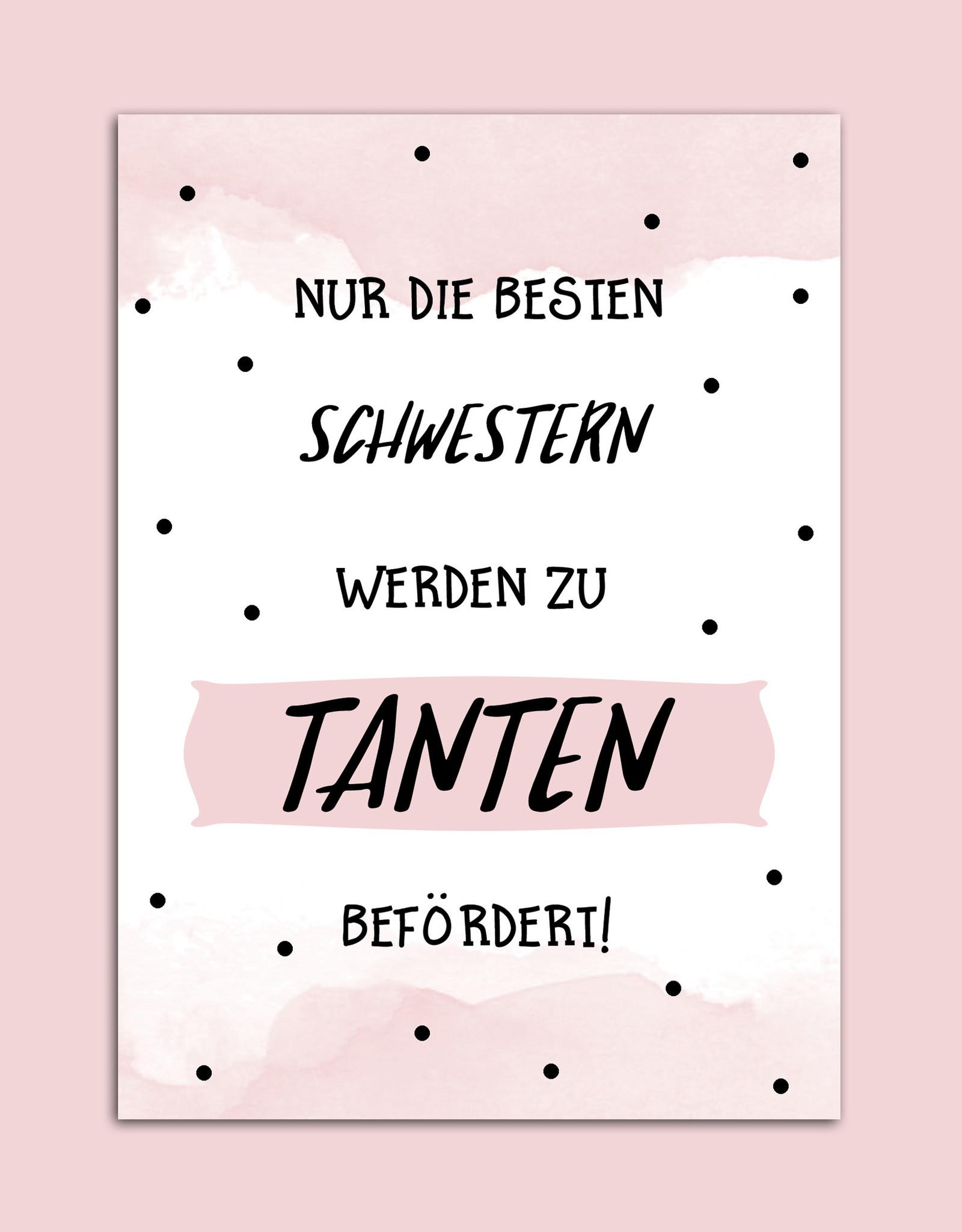 """Postkarte Du wirst Tante """"Nur die besten Schwestern werden zu Tanten befördert"""""""