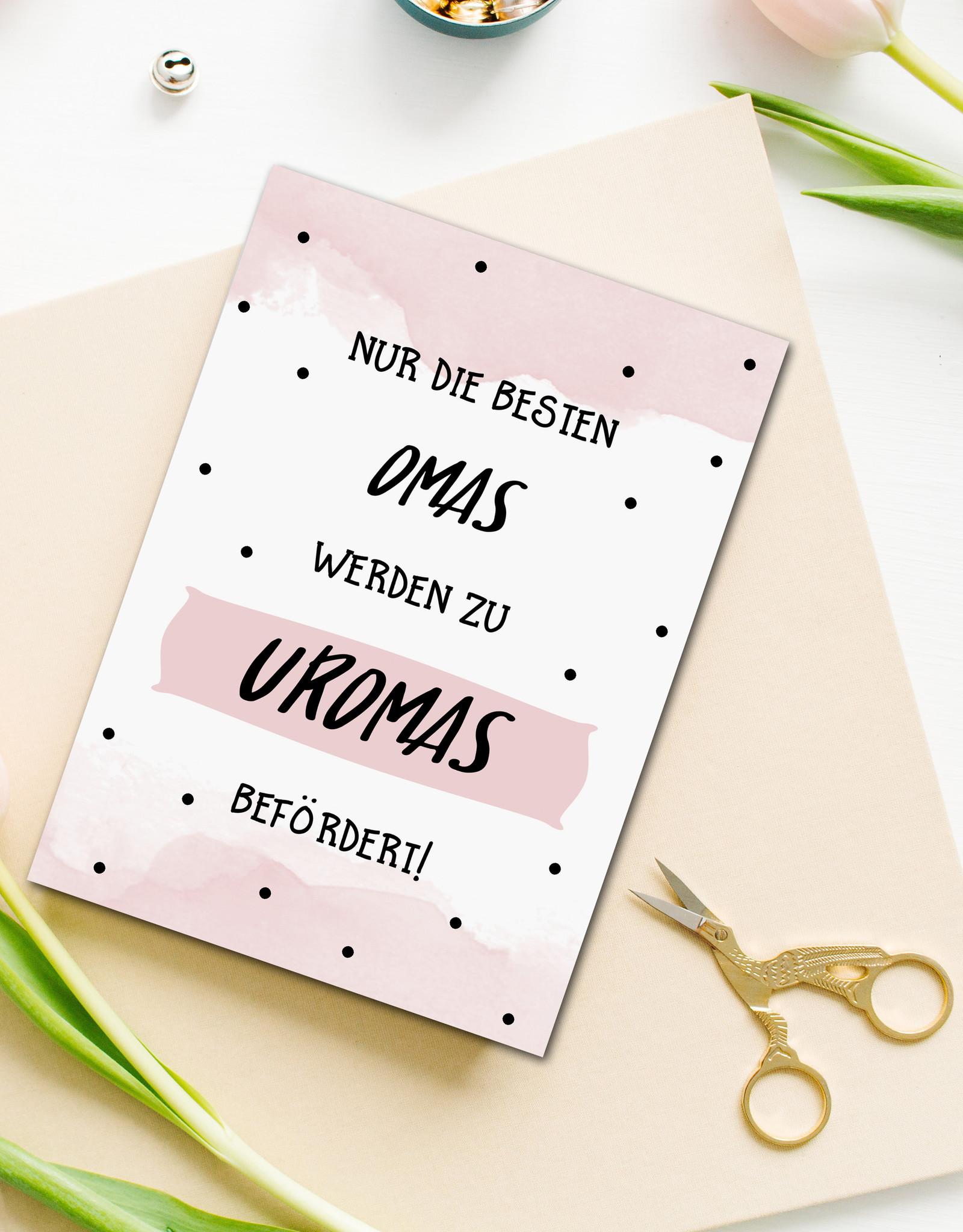 """Postkarte Du wirst Uroma """"Nur die besten Omas werden zu Uromas befördert"""""""