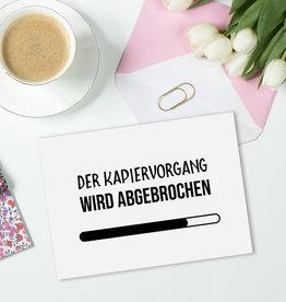 Postkarte KAPIERVORGANG wird abgebrochen