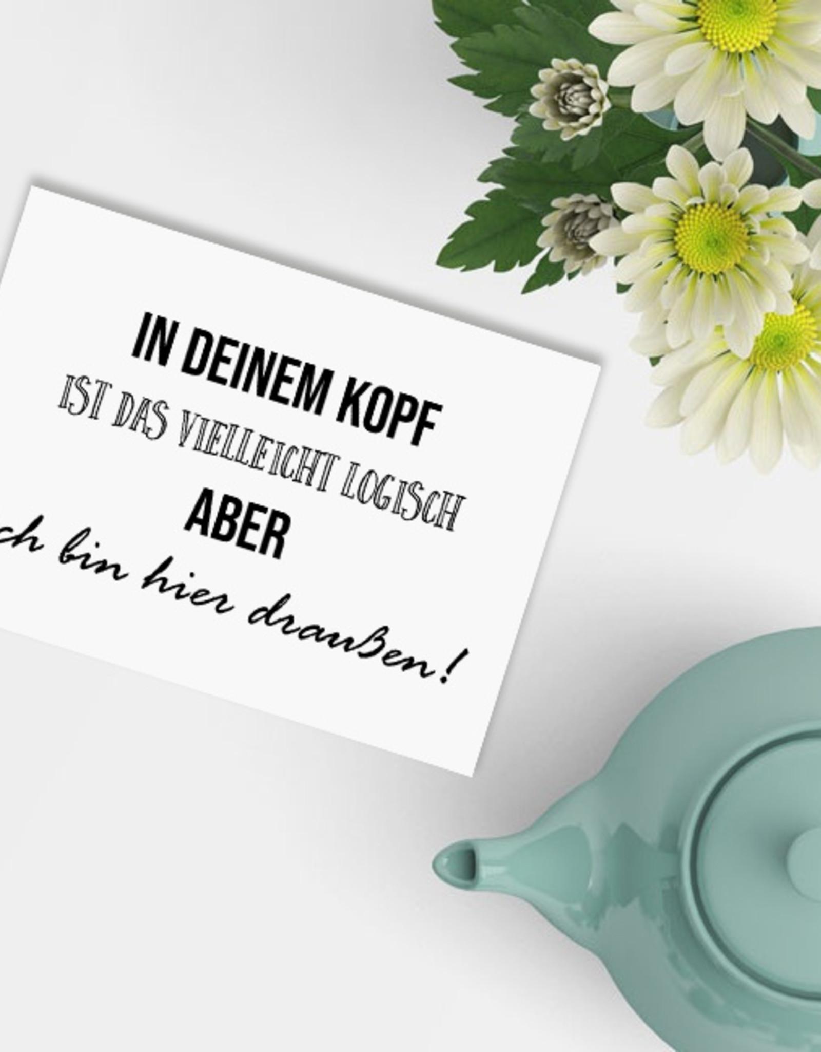 """Sprüchekarte """"In Deinem Kopf logisch"""" Postkarte SPRÜCHE lustig Postkarte Spruch"""