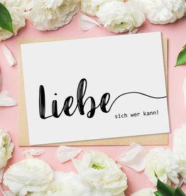 """Postkarte """"Liebe sich wer kann"""""""