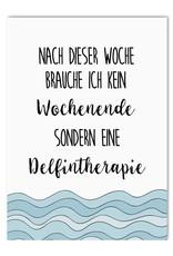 Postkarte lustig Delfintherapie Motivationskarte Wochenende Postkarte Sprüche