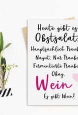 Postkarte Heute gibt es Obstsalat WEIN Postkarte Motivationskarte lustig Sprüche Postkarte Wein Geschenk Mädelsabend