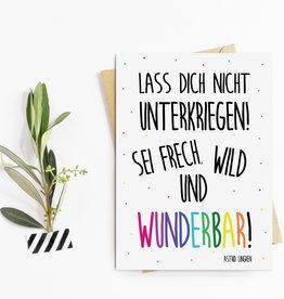 Postkarte Sei FRECH, WILD und WUNDERBAR