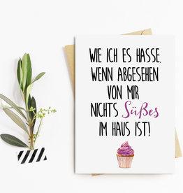 "Postkarte ""Nichts SÜßES im Haus"""