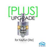 PLUS upgrade for Kayfun Lite