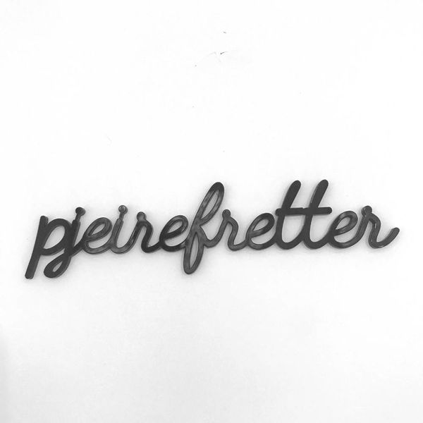 "Sticky Quote ""pjeirefretter"""