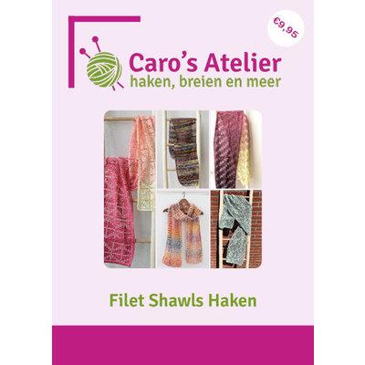 Caro's Atelier Patronenboekje Filet Shawls Haken (boekje)