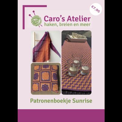 Caro's Atelier Patronenboekje Sunrise Collectie Haken (digitaal)