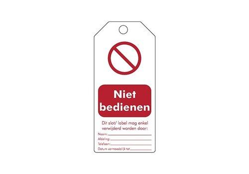 """Herschrijfbare veiligheidstags Nederlands """"Niet bedienen""""  307668"""