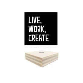 dots lifestyle Magnet schwarz Live, Work, Create aus Holz