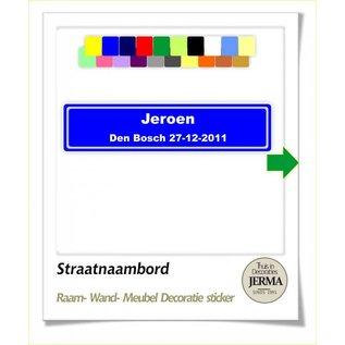 JERMA Straatnaambord sticker decoratie sticker met je eigen naam.