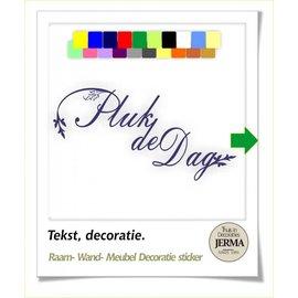 JERMA Pluk de Dag. Decoratie tekst.