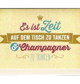 Karte Es ist Zeit ... Champagner zu trinken