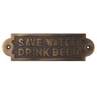 "Spruchschild ""Save Water, Drink Beer"" - dunkles Messing"