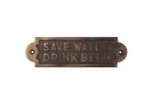 """Spruchschild """"Save Water, Drink Beer"""""""