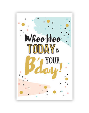 Whoo Hoo... your B'day (11,5x16,5cm)