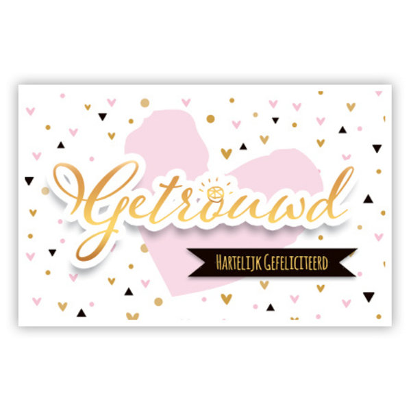 Greeting Card 'Getrouwd - Hartelijk gefeliciteerd'