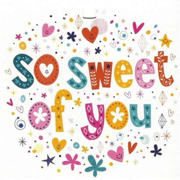 Carte de voeux 'So Sweet of You'