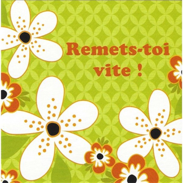 Greeting Card 'Remets-toi vite!'