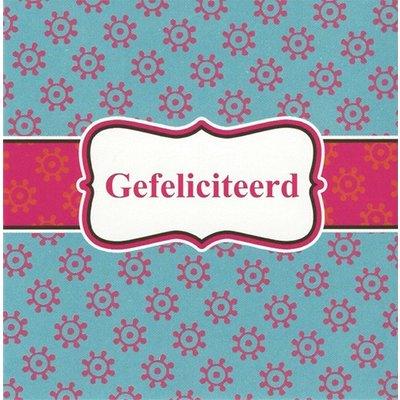 Grußkarte 'Gefeliciteerd'
